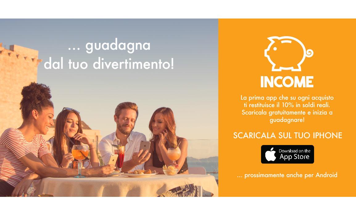 Income. Design del manifesto 6m X 3m per il lancio dell'app a Cagliari.